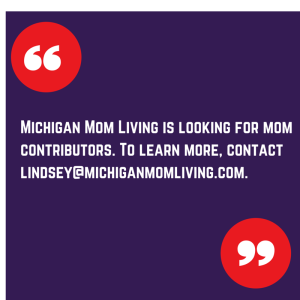Michigan Mom Living looking for mom